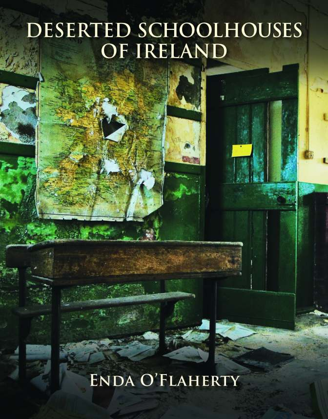 The Deserted School Houses of Ireland Book by Enda O'Flaherty from The Collins Press – September 2018